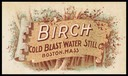 "Cold Blast Water Still Company / ""Birch"""