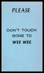 Gone To Wee Wee