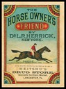 Dr. L. R. Herrick / Horse Owner's Friend