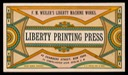 F. M. Weiler's Liberty Machine Works / Liberty Printing Press