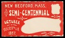 New Bedford, Massachusetts Semi-Centennial