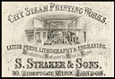 S. Straker & Sons / City Steam Printing Works
